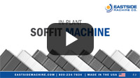 In-Plant Soffit Machine